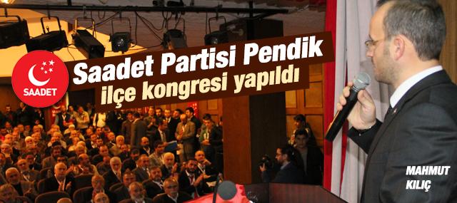 Saadet Partisi Pendik İlçe Kongresi Yapıldı.