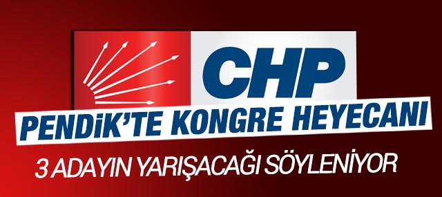 CHP Pendik'te Olağanüstü Kongre Heyacanı