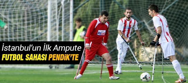 İstanbul'un İlk Ampute Futbol Sahası Pendik'te