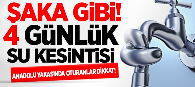 İstanbul Anadolu Yakasında 4 günlük su kesintisi