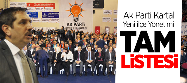 Kartal Akparti İlçe Yönetim kurulu listesi