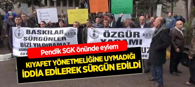Pendik SGK Önünde 'Tek tip kıyafetet' protesto edildi