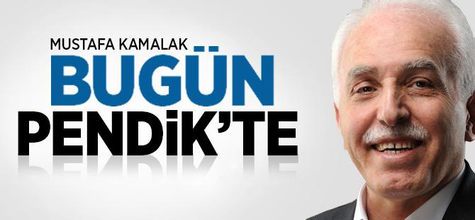 Mustafa Kamalak Bugün PENDİK'te