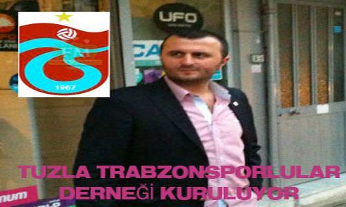 Tuzla Trabzonsporlular Derneği Kuruluyor