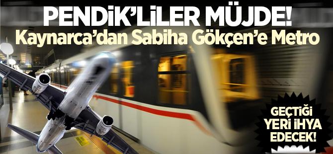 Kaynarca'dan Sabiha Gökçen'e Metro