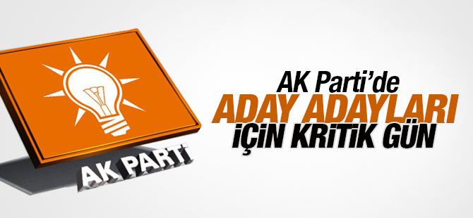 Ak Parti'de A. Adayları için kritik viraj