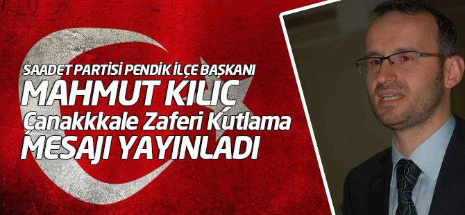 """Mahmut Kılıç'ın """"Çanakkale Zaferi"""" Kutlama Mesajı"""