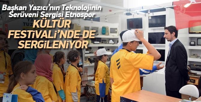 Başkan Yazıcı'nın Teknolojinin Serüveni Sergisi Etnospor Kültür Festivali'nde de Sergileniyor