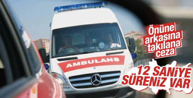 Ambulans'a Yol Vermeyene Ceza Geliyor