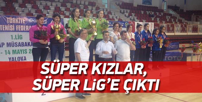 Süper Kızlar, Süper Lig'e Çıktı