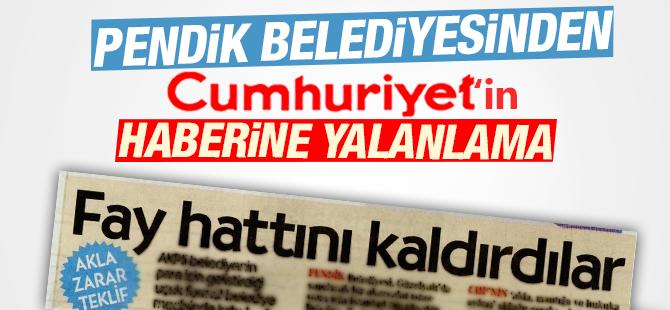 Pendik Belediyesinden Cumhuriyet Gazetesine Yalanlama