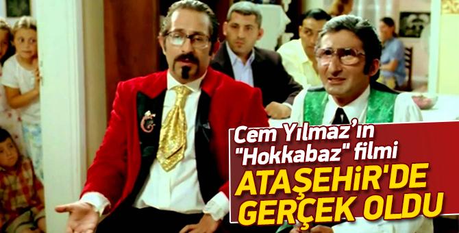 """Cem Yılmaz'ın """"Hokkabaz """" filmi Ataşehir'de gerçek oldu"""