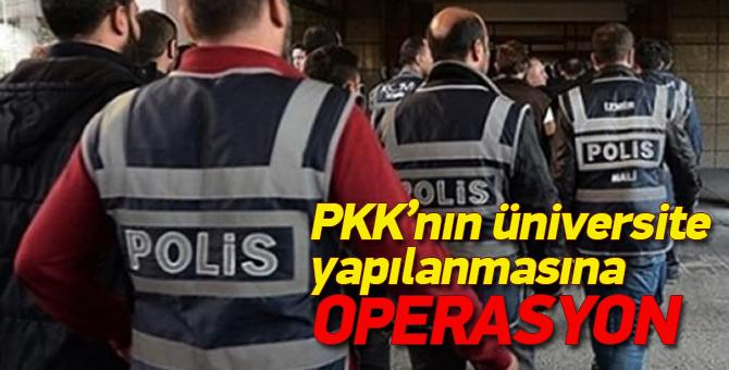 İstanbul'da PKK'nın üniversite yapılanmasına operasyon: 11 gözaltı
