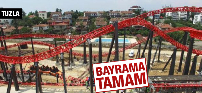 Roller Coaster Tuzla'da Bayramda Açılıyor