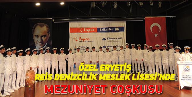 Özel Eryetiş Reis Denizcilik Meslek Lisesi'nde Mezuniyet Coşkusu