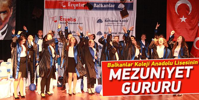 Balkanlar Koleji Anadolu Lisesinin Mezuniyet Gururu