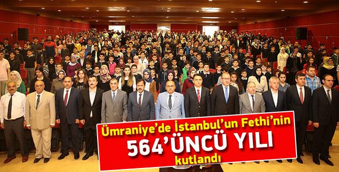Ümraniye'de İstanbul'un Fethi'nin 564'üncü yılı kutlandı