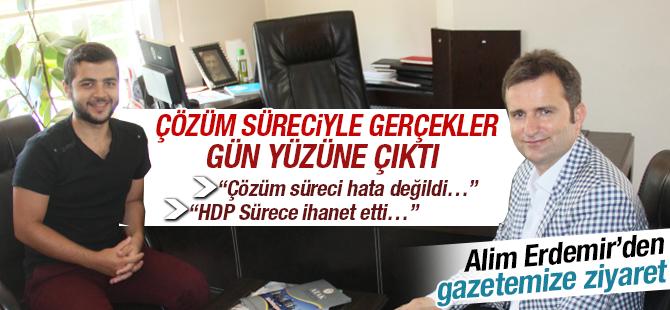 Alim Erdemir: Çözüm süreciyle gerçekler gün yüzüne çıktı