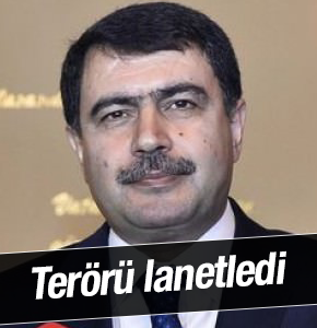 Vasip Şahin Terörü lanetledi