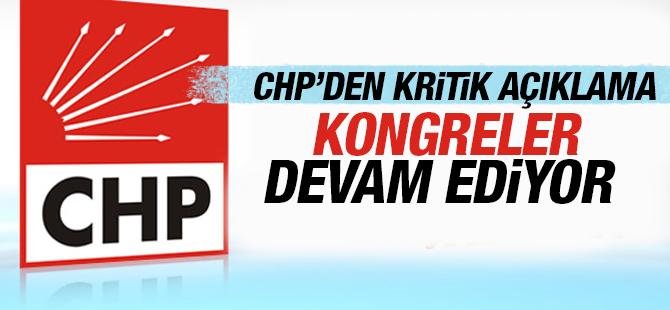 CHP Kongrelerin iptal haberlerini yalandı