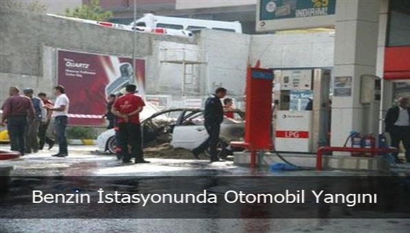 Benzin İstasyonunda Otomobil Yangını