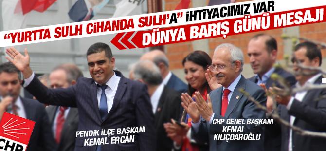 """CHP ilçe Başkanı Ercan'ın """"1 EYLÜL DÜNYA BARIŞ GÜNÜ"""" Mesajı"""