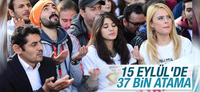 37 bin Öğretmen 15 Eylül'de atanacak