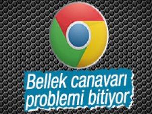 Chrome'un bellek canavarı problemi sona eriyor