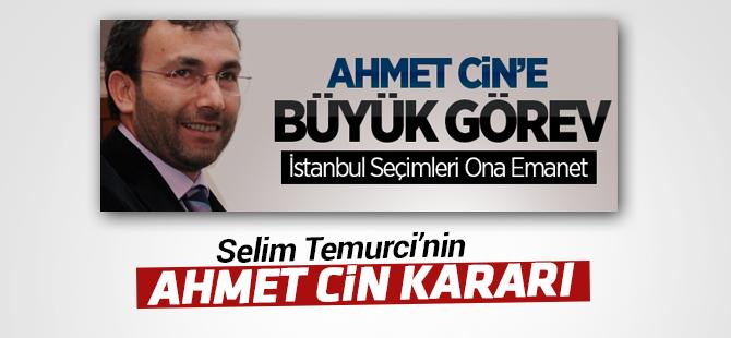 Selim Temurci'nin Ahmet Cin Kararı