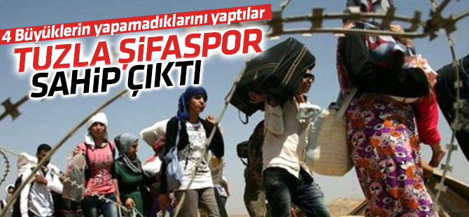 Suriyeli Mültecilere Tuzla Şifaspor Sahip Çıktı
