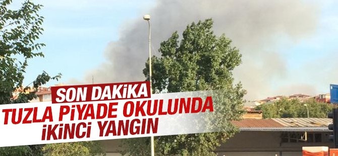 Tuzla Piyade Okulu'nda ikinci yangın