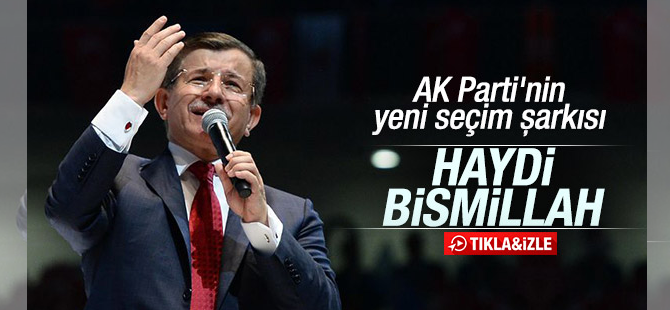AK Parti'nin yeni seçim şarkısı kongrede yayınlandı
