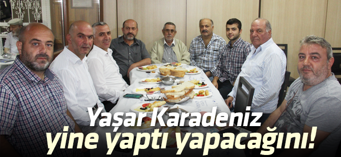 Yaşar Karadeniz, Gazeteci Dostlarını Yine Buluşturdu