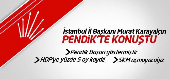 Murat Karayalçın'dan Pendik'te Önemli Açıklamalar