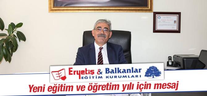 Eryetiş ve Balkanlar eğitim kurumlarından Mesaj