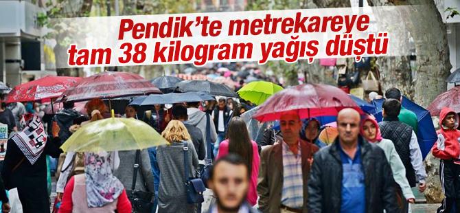 Pendik'te metrekareye 38 kilogram yağış düştü