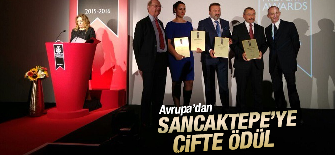 Avrupa'dan Sancaktepe Belediyesine İki Ödül Birden