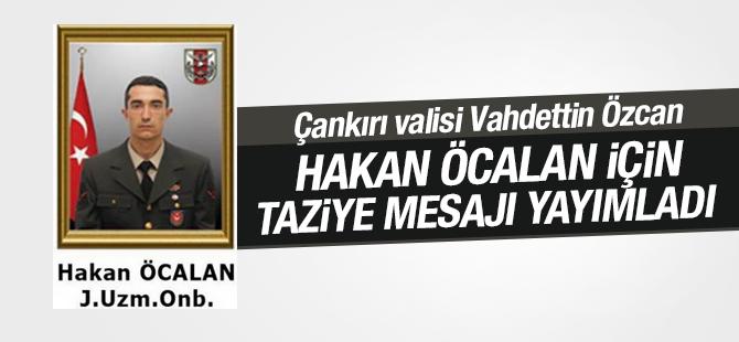 Çankırı Valisi Vahdettin Özcan Hakan Öcalan için Taziye Mesajı Yayımladı