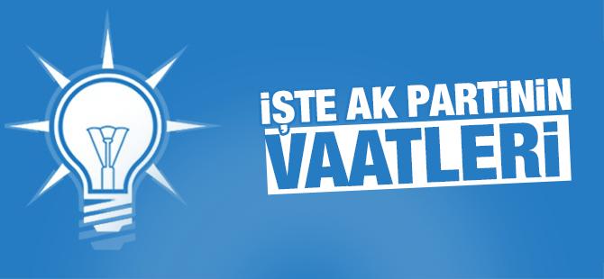 AK Parti'nin Seçim Vaatleri
