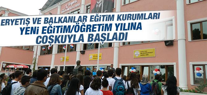 Eryetiş & Balkanlar Eğitim Kurumları Yeni Eğitim Öğretim Yılına Coşkuyla Başladı