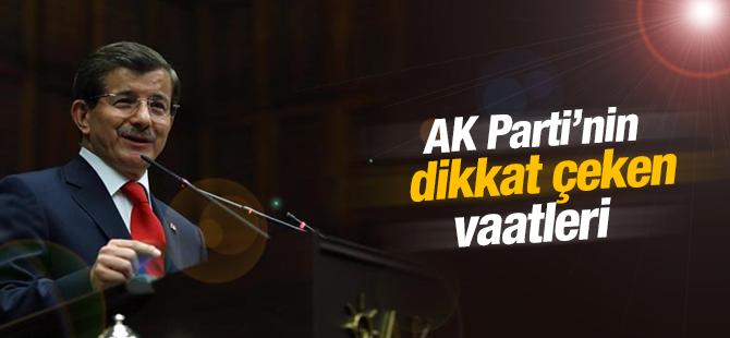 AK Parti'nin dikkat çeken vaatleri