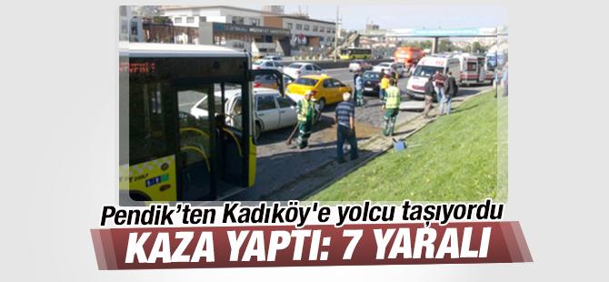 Pendik'ten Kadıköy'e Yolcu Taşıyan İETT Otobüsü Kaza Yaptı: 7 Yaralı