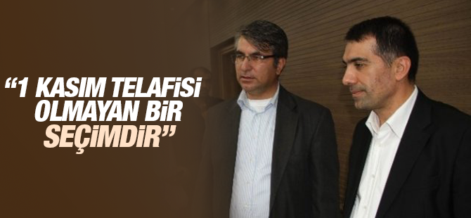 """Erdal Yılmaz: """"1 Kasım Telafisi Olmayan Bir Seçimdir"""""""