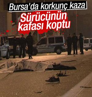 Bursa'da Feci Kaza! Sürcünün Kafası Koptu