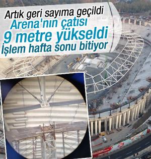 Vodafone Arena'nın çatısı 9 metre yükseldi