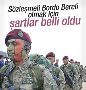 Sözleşmeli Bordo Bereli olmak için şartlar belli oldu