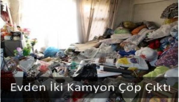 Evden İki Kamyon Çöp Çıktı