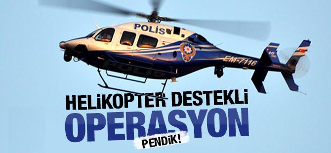 Çamçeşme Mahallesine Helikopter Destekli Operasyon