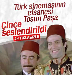 Tosun Paşa Çince seslendirildi