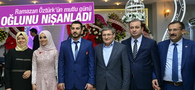 Ramazan Öztürk Oğlunu Nişanladı